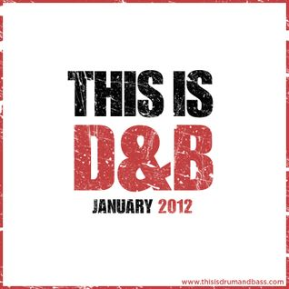 ThisisDrumandBass.com January 2012