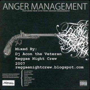 Anger Manegment Madley By Dj Acon Reggae Night Crew 2007