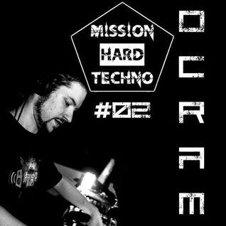 Dj Ocram - Mission Hardtechno Podcast #02 (06/2016)