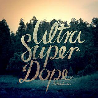 RDO80 - Ultra Super Dope - 2013_07