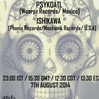 Psykoatl - Mexican Power - Dj Set Radio Schizoid - August 2014