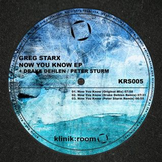 Greg Starx - Now You Know (Drake Dehlen Remix) - Klinik Room (26 - 06 - 2015)