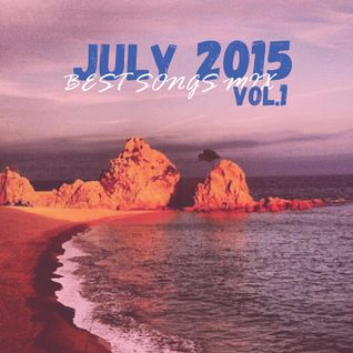 COLUMBUS BEST OF JULY 2015 MIX- VOL. ONE