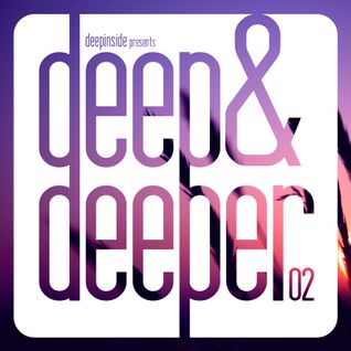DEEPINSIDE presents DEEP & DEEPER #02