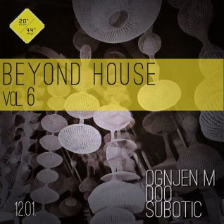 Ognjem - Beyond House Vol. 6