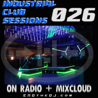 Industrial Club Sessions 026
