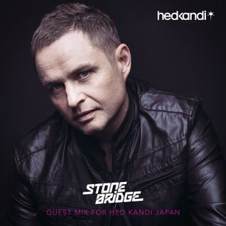 StoneBridge Guest Mix for Hed Kandi Japan #57