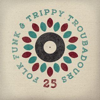 Folk Funk and Trippy Troubadours 25