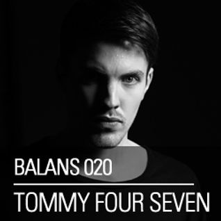 Tommy Four Seven - Balans Podcast 020 (02-07-2012)