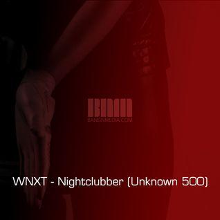 WNXT - Nightclubber (Unknown 500)
