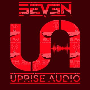 Seven - Uprise Audio Show on Sub FM - 9/12/15