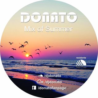 DONATO - MIX OF SUMMER 2016