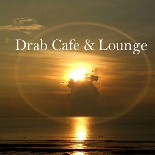 DRAB CAFE & LOUNGE MIX # 5 (Em algum lugar especial )