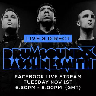 Drumsound & Bassline Smith - Live & Direct #10 [01-11-16]