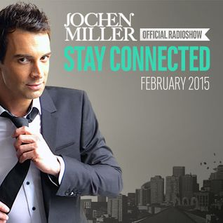 Jochen Miller presents Stay Connected Radio E49
