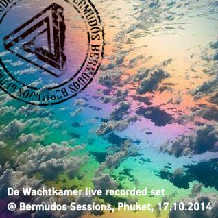 De Wachtkamer (live recorded set) @ Bermudos Session, Phuket (17.10.2014)