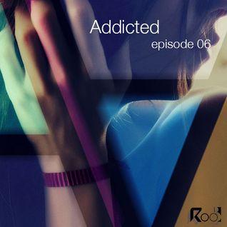 Addicted podcast episode 6