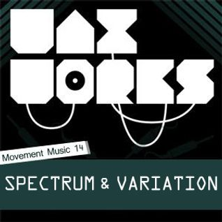 Movement Music 14: SPECTRUM & VARIATION (Waxworks) DNB
