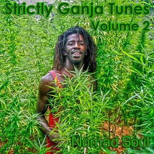 Strictly Ganja Tunes Volume 2