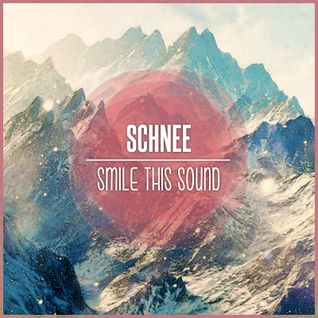 schNee // Smile This Mixtape #25