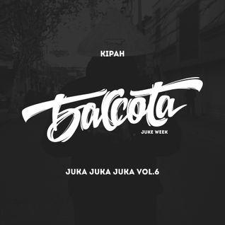 Bassota JUKE WEEK KIPAH - Juka Juka Juka vol.6