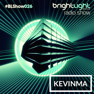 #026 BrightLight Music Radio Show with KevinMa