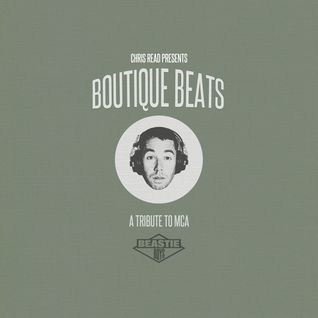 Boutique Beats: A Tribute to MCA mixed by Chris Read