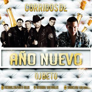 Corridos De Año Nuevo .:DJ Beto:.