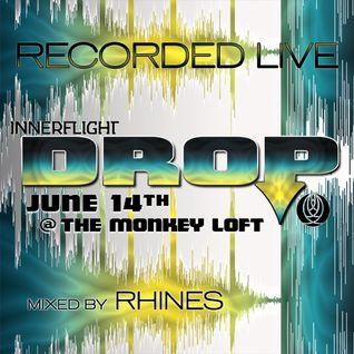 Recorded LIVE @ Innerflight Music 'DROP' _ Monkey Loft |Seattle : 06.14.14 - mixed by Rhines