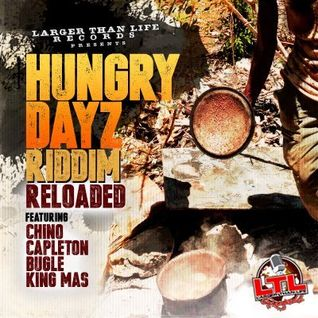 MIDNIGHT RAVER'S Hungry Dayz Riddim Reloaded MIX! 2015 [Larger Than Life Records 2015]