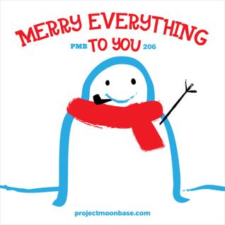 PMB206: Merry Everything to You