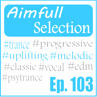 Aimfull Selection #103