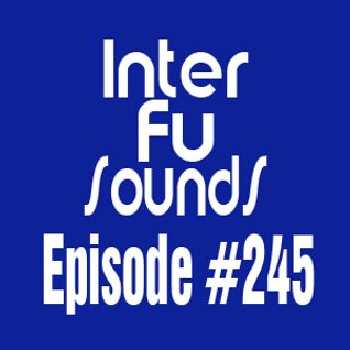 Interfusounds Episode 245 (May 24 2015)