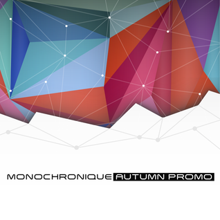 Monochronique - Autumn Promo 2014