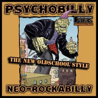 Psychobilly: New Oldschool Style