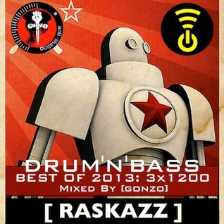RASKAZZ 25 BEST OF D'n'B 2013