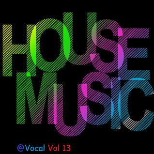 @House Vocal Sesion Vol 13