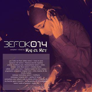 BEFOK014 [compiled//mixed by Raj el Rey]