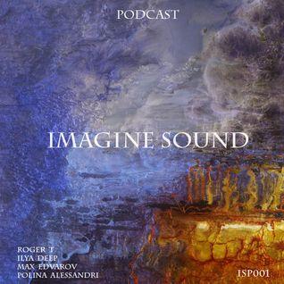Imagine Sound - Podcast 001