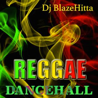 Reggae Dancehall Mix 2k14 - Dj BlazeHitta
