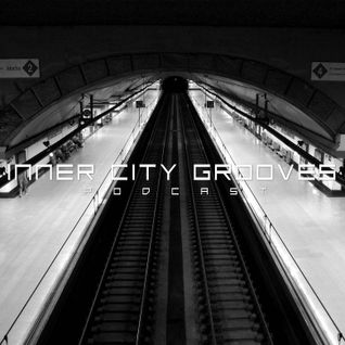 Inner City Grooves - Episode 017 **Welcome To Summer '15 Mix**