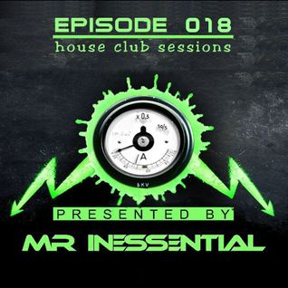 HOUSE CLUB SESSIONS - EPISODE 018