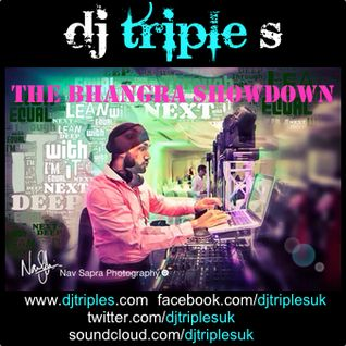 Dj Triple S - The Bhangra Showdown 2013