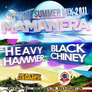 Heavy Hammer – Black Chiney – Mamanera Summer Mix