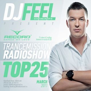 DJ Feel - TranceMission Top 25 Of March 2011 (14-04-2011)