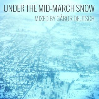 Under The Mid-March Snow