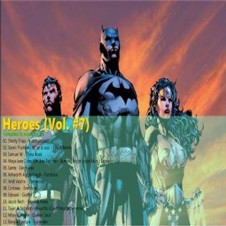 Heroes (Vol. #7)