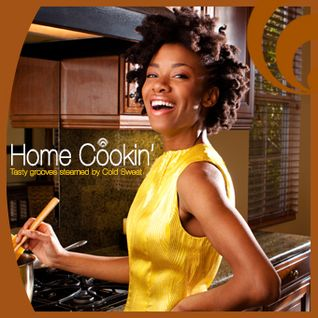Home Cookin' (Tasty grooves steamed by ColdSweat)
