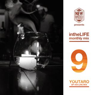 "New Breed Recordings Monthly Mix ""intheLIFE"" September. 2013 Mixed by YOUTARO SP-404 Live Mix"