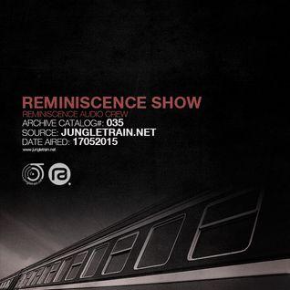 Reminiscence Show 17052015 @ Jungletrain.net
